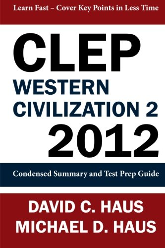 9781611045987: CLEP Western Civilization 2 - 2012: Condensed Summary and Test Prep Guide