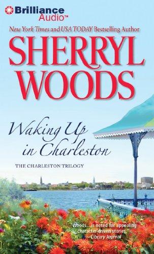Waking Up in Charleston (Charleston Trilogy): Woods, Sherryl