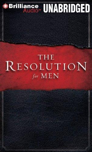 The Resolution For Men: Kendrick, Stephen, Kendrick, Alex, Alcorn, Randy