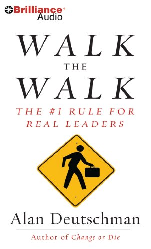 9781611064452: Walk the Walk: The #1 Rule for Real Leaders