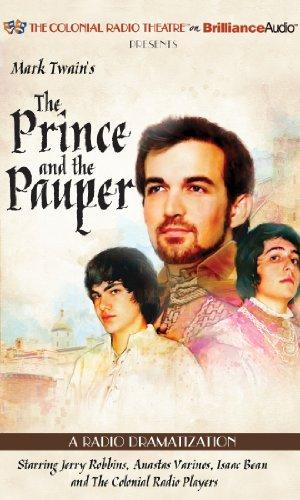 Mark Twain's the Prince and the Pauper: A Radio Dramatization: Twain, Mark
