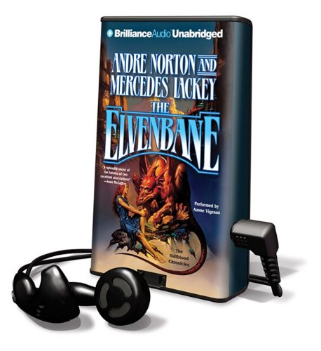 The Elvenbane [With Earbuds] (Playaway Adult Fiction): Norton, Andre; Lackey, Mercedes