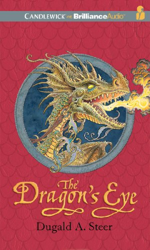 The Dragon's Eye: The Dragonology Chronicles, Volume 1 (Ologies Series) (1611066425) by Dugald A. Steer