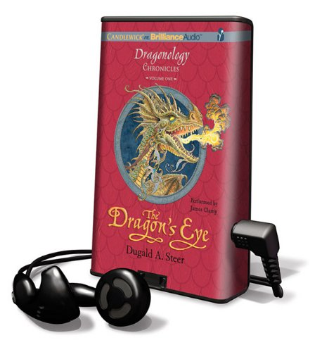 The Dragon's Eye [With Earbuds] (Playaway Children) (161106645X) by Dugald A. Steer