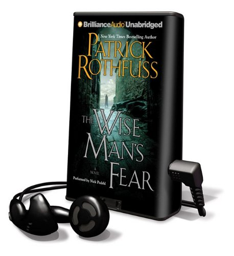 The Wise Man's Fear (Playaway Adult Fiction) (1611066565) by Patrick Rothfuss