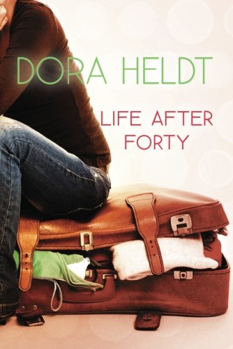 9781611090093: Life After Forty