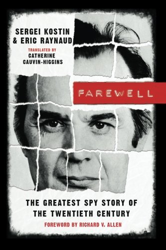 9781611090260: Farewell: The Greatest Spy Story of the Twentieth Century