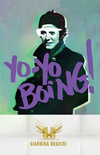 Yo-Yo Boing! (Spanglish): Giannina Braschi