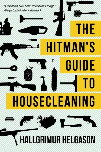 9781611091397: The Hitman's Guide to Housecleaning