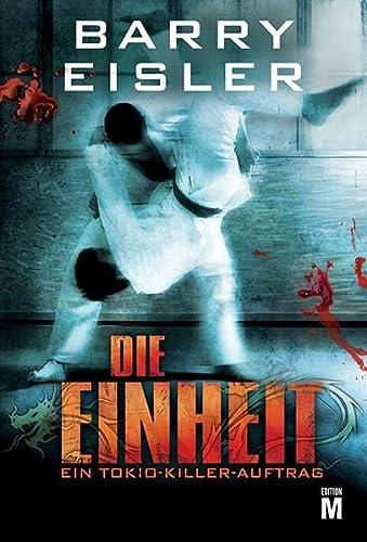 9781611097351: Die Einheit: Thriller (Tokio Killer) (German Edition)