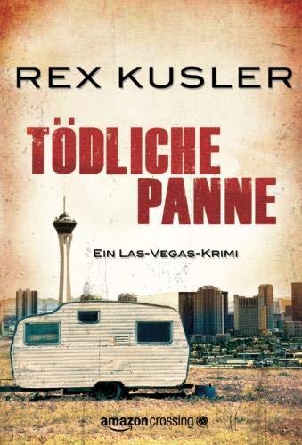 Tödliche Panne: Ein Las-Vegas-Krimi: Rex Kusler