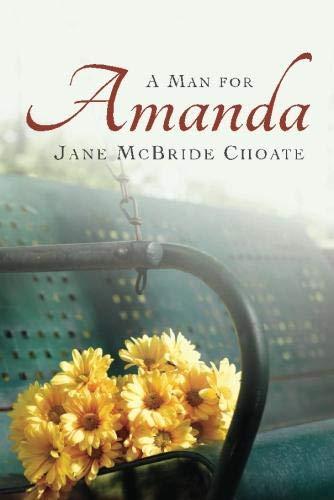 9781611097597: Man For Amanda, A