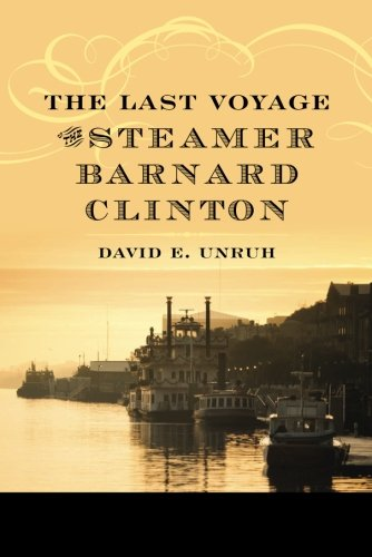 9781611097771: The Last Voyage of the Steamer Barnard Clinton