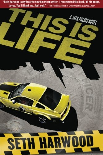 9781611097870: This is Life (A Jack Palms Novel)