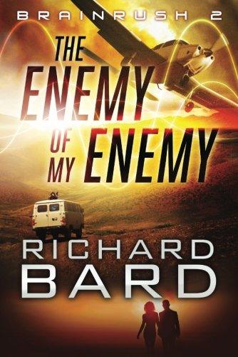 Brainrush II: The Enemy of My Enemy: Bard, Richard