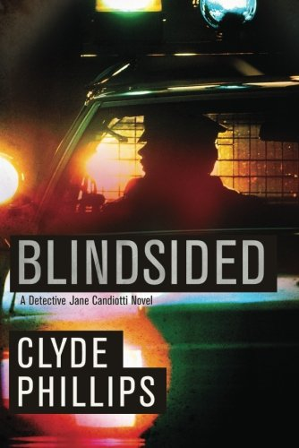 9781611098136: Blindsided (The Detective Jane Candiotti Series)