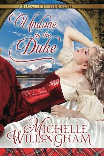 9781611098839: Undone by the Duke (Secrets in Silk)