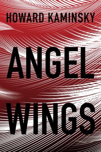 Angel Wings: Kaminsky, Howard