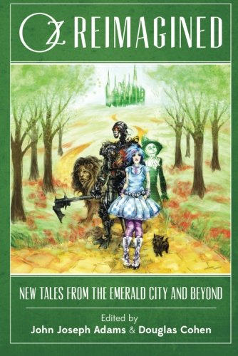 9781611099041: Oz Reimagined: New Tales from the Emerald City and Beyond