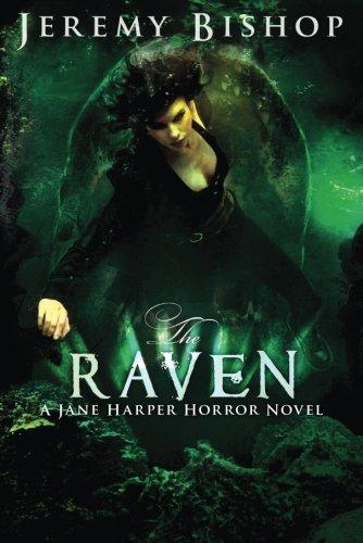 The Raven (A Jane Harper Horror Novel): Bishop, Jeremy