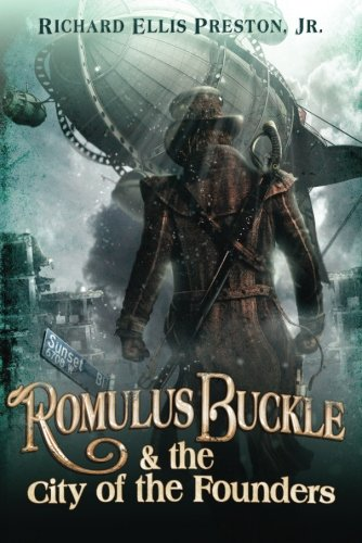 Romulus Buckle & the City of the: Preston Jr., Richard