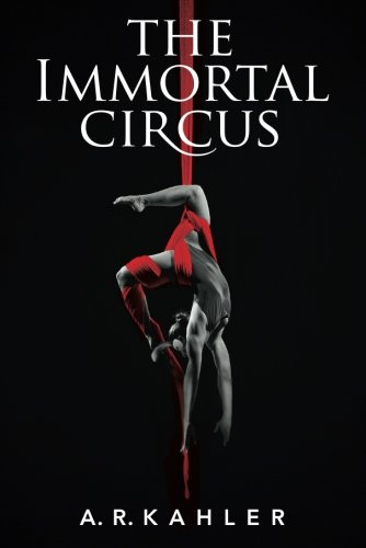 9781611099447: The Immortal Circus (Cirque des Immortels)