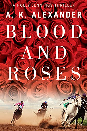9781611099638: Blood and Roses (Holly Jennings Thriller)