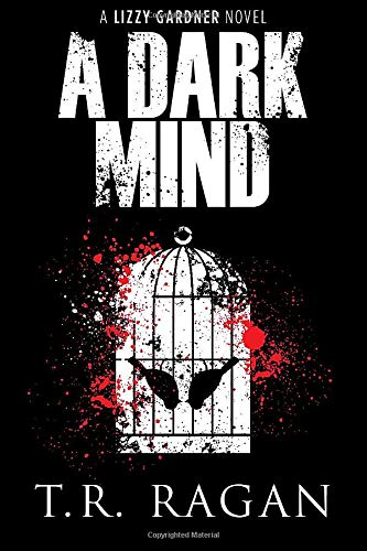 9781611099850: A Dark Mind (The Lizzy Gardner Series)