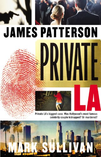 Private L.A. (9781611130454) by Patterson, James; Sullivan, Mark