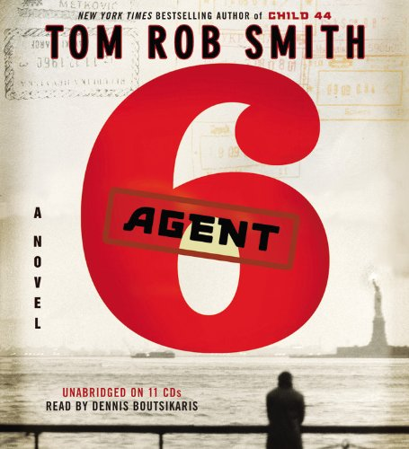 9781611131017: Agent 6 (Child 44 Trilogy)
