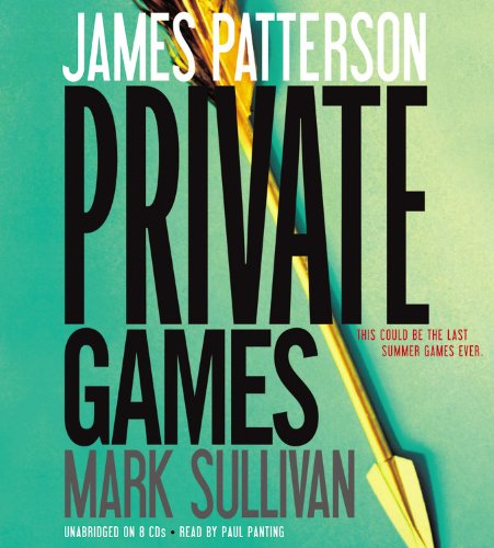 Private Games (1611131278) by Patterson, James; Sullivan, Mark