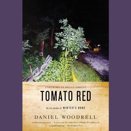 Tomato Red: A Novel (1611131995) by Daniel Woodrell