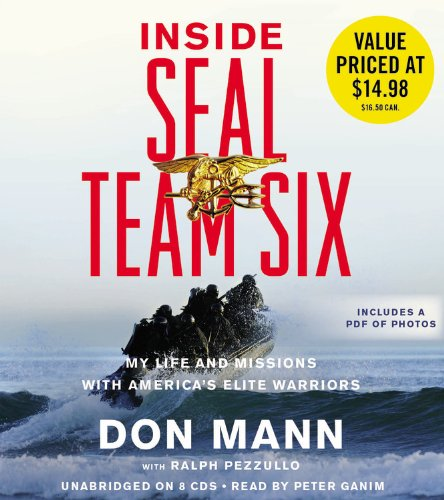 9781611132267: Inside Seal Team Six: My Life and Missions with America's Elite Warriors