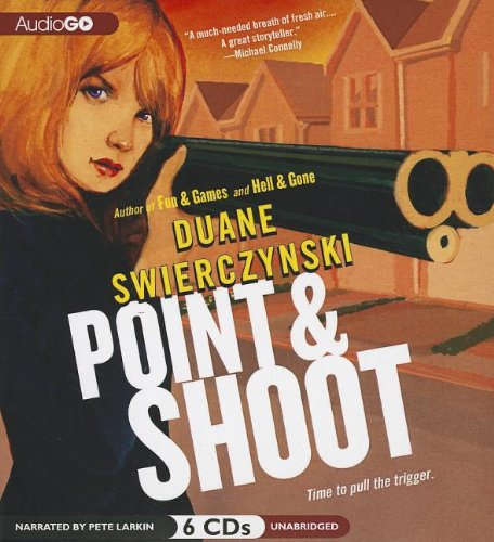 9781611132526: Point and Shoot (Charlie Hardie trilogy, Book 3)