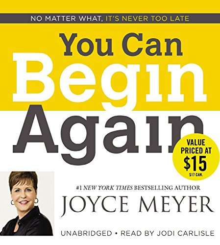 9781611132618: You Can Begin Again: No Matter What, It's Never Too Late