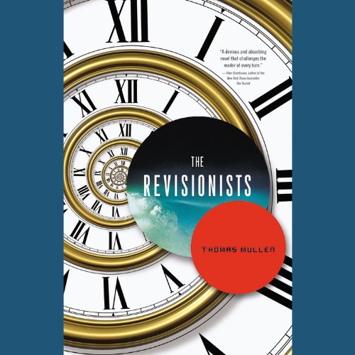 The Revisionists: Library Edition: Mullen, Thomas/ Fass, Robert (Narrator)