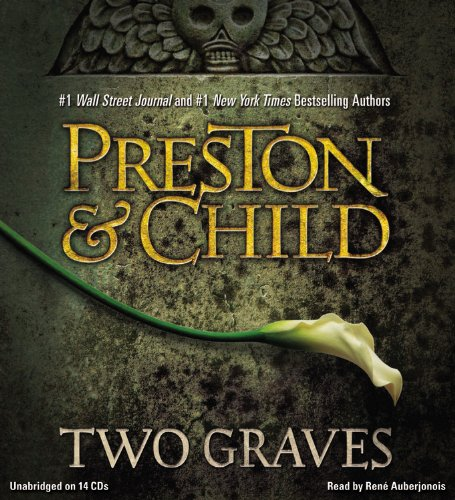 Two Graves: Preston, Douglas/ Child, Lincoln