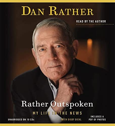 Rather Outspoken (Hardcover): Dan Rather