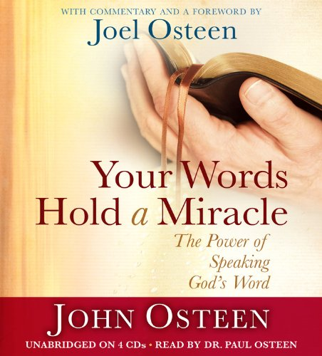 9781611134285: Your Words Hold a Miracle: The Power of Speaking God's Word