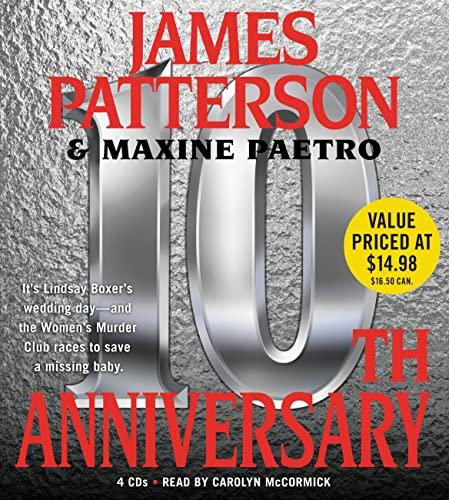 10th Anniversary (The Women's Murder Club): Patterson, James; Paetro, Maxine