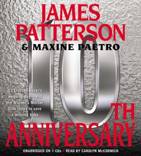 10th Anniversary -: James Patterson; Maxine Paetro