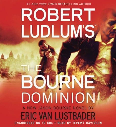 Robert Ludlum's The Bourne Dominion -: Eric Van Lustbader