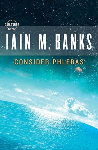 Consider Phlebas: Iain M Banks