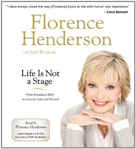 9781611139563: Life Is Not a Stage: From Broadway Baby to a Lovely Lady and Beyond