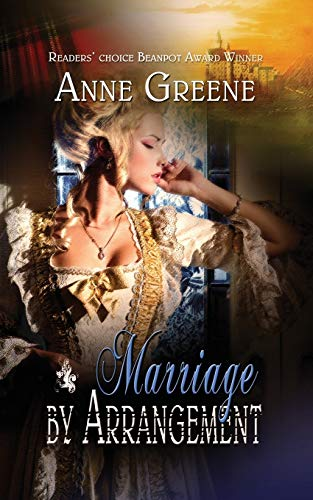 Marriage By Arrangement: Greene, Anne