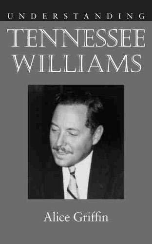 9781611170061: Understanding Tennessee Williams (Understanding Contemporary American Literature (Paperback))