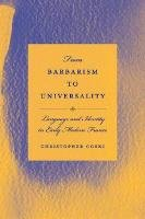 9781611170368: From Barbarism to Universality: Language and Identity in Early Modern France