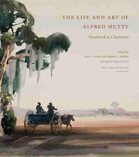 The Life and Art of Alfred Hutty: Hutty, Alfred and