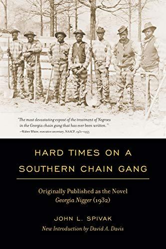 Hard Times on a Southern Chain Gang: Spivak, John L.;
