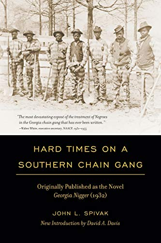 9781611170443: Hard Times on a Southern Chain Gang: Originally Published as the Novel Georgia Nigger (1932) (Southern Classics)